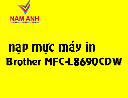 Nạp mực máy in Brother MFC L8690CDW